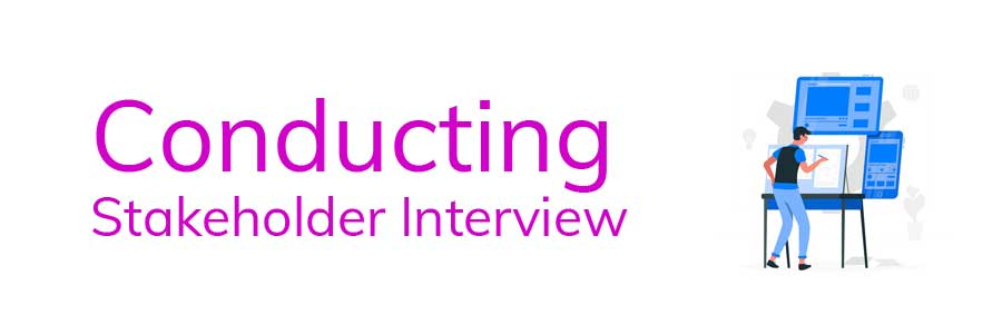 designing-courses-in-Conducting-Stakeholder-Interview