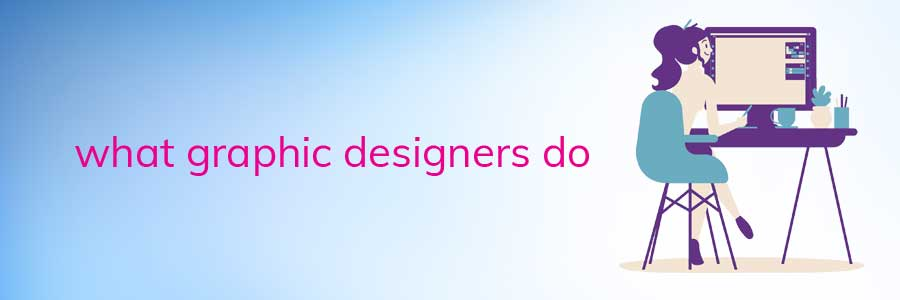 designing-courses-in-what-graphic-designers-do